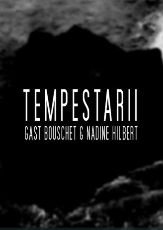 Tempestarii – Video by Gast Bouschet & Nadine Hilbert with music by Stephen O'Malley @ Muzeum Sztuki