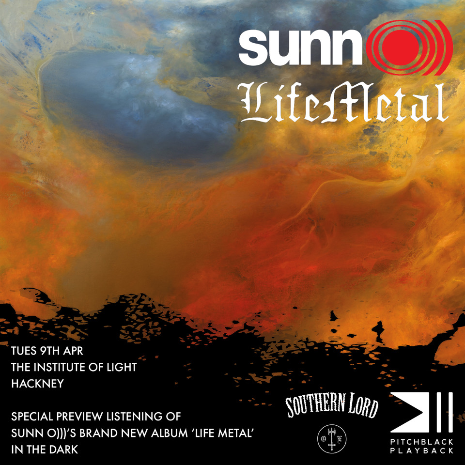 SUNN O))) - Life Metal PITCHBLACK PLAYBACK @ The Institute of Light
