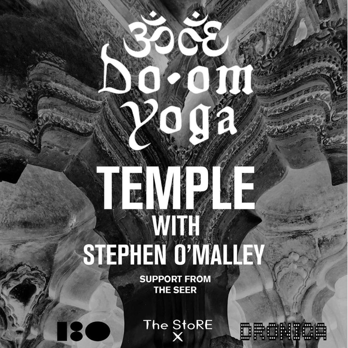 Stephen O'Malley (solo) @ do.om yoga  @ 180 The Strand