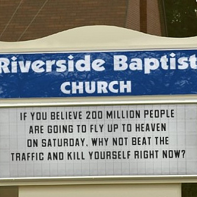 Comments on this weekend's scheduled Rapture