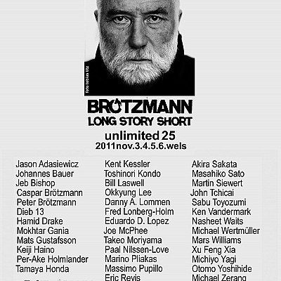 Music Unlimited 25, Wels... curated by Peter Brötzmann