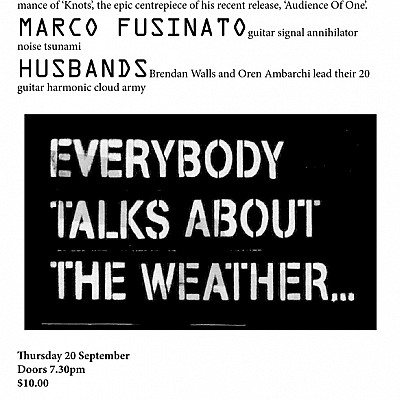 Everybody Talks About The Weather, Melbourne, Thu Sept 20