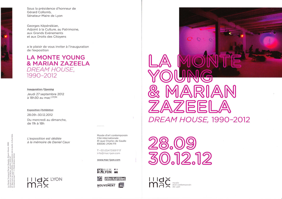"La Monte Young ""Dream House 1990-2012"" @ MAC, Lyon through 30th December"