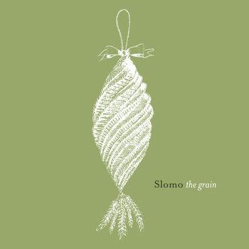 "ALERT! New SLOMO album ""The Grain"" out now"