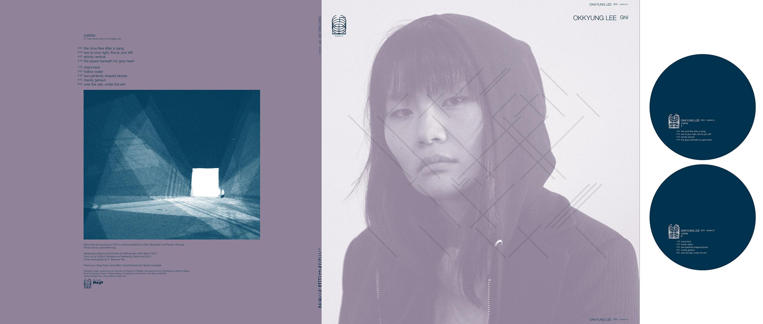 """SOMA012 Okkyung Lee """"Ghil"""" on IDEOLOGIC ORGAN released June 25 2013"""
