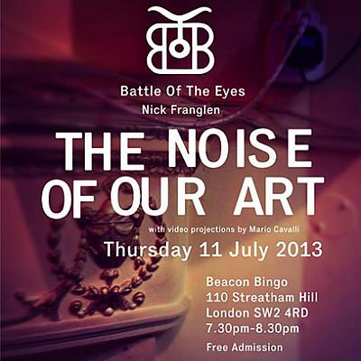 BATTLE OF THE EYES (Chris Long & Edwin Pouncey) July concert & Open Studio