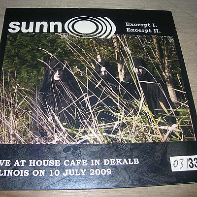 "SUNN O live at house cafe 2009 7"" vinyl EP (BOOTLEG)"