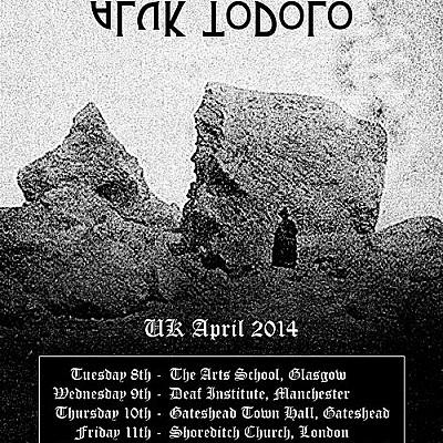 Stephen O'Malley (solo) + ALUK TODOLO UK tour April 2014