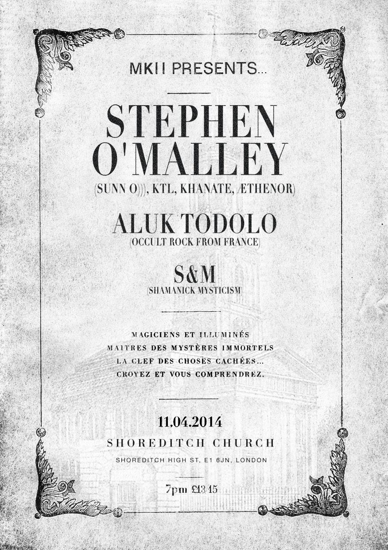 O'Malley (solo) & ALUK TODOLO @ Shoreditch Church London 11 April 2014