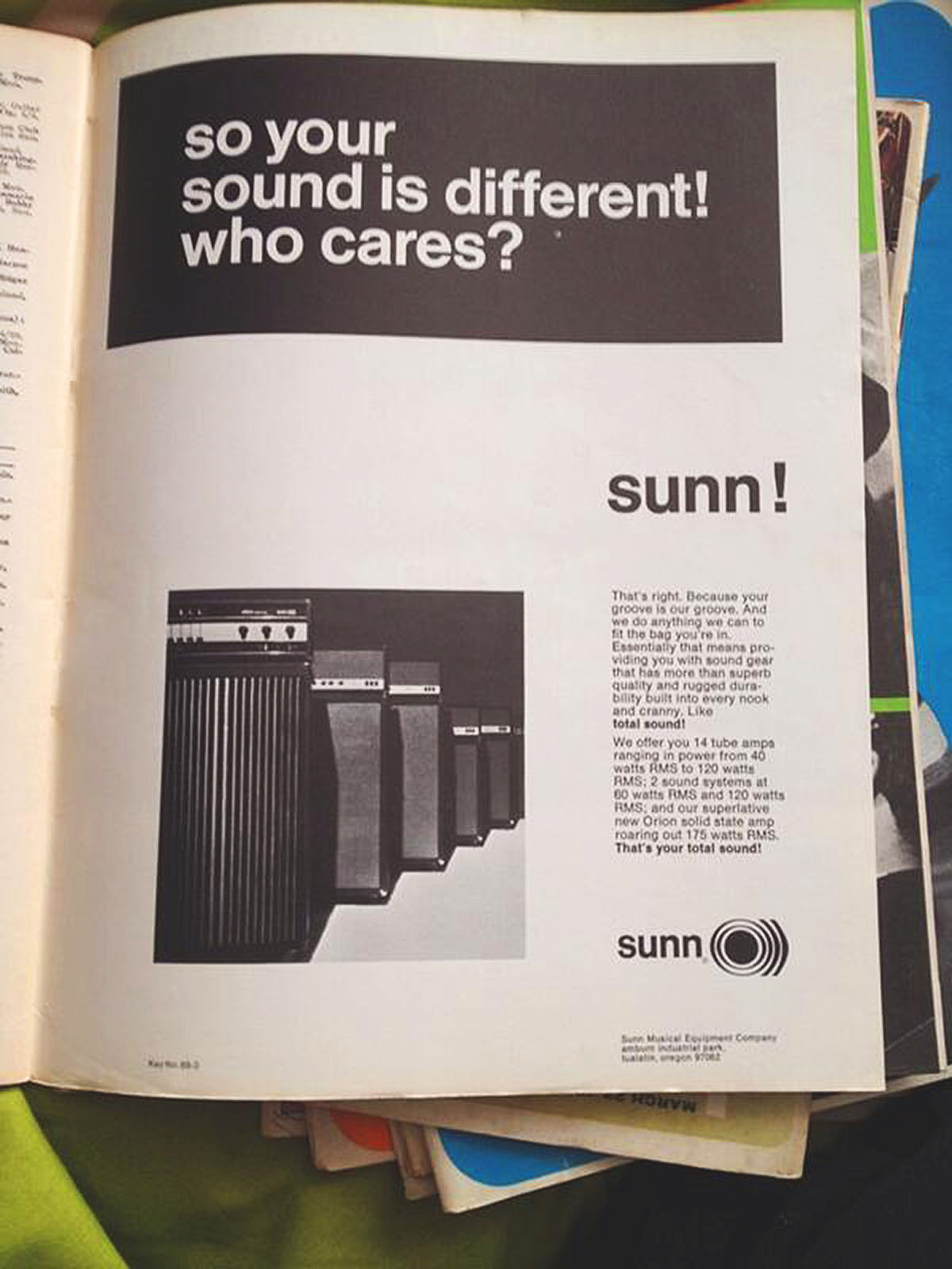 so your sound is different! who cares?    sunn!