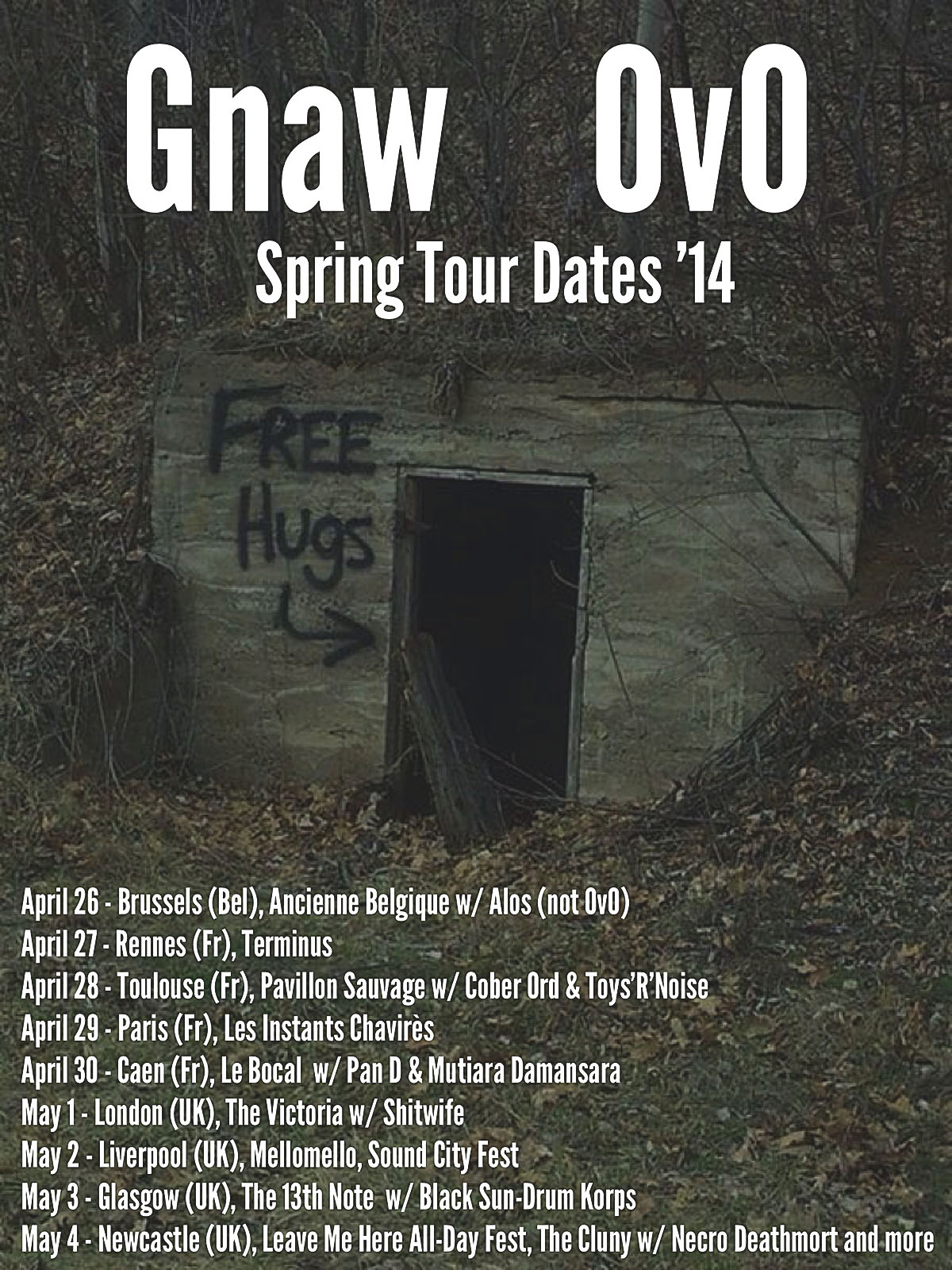 GNAW (led by Alan Dubin/KHANATE) Europe tour April/May 014 GO TO THESE SHOWS! Please repost