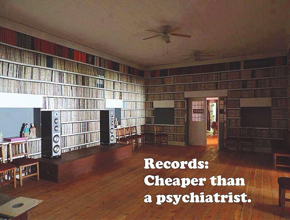 Records: Cheaper than a psychiatrist.