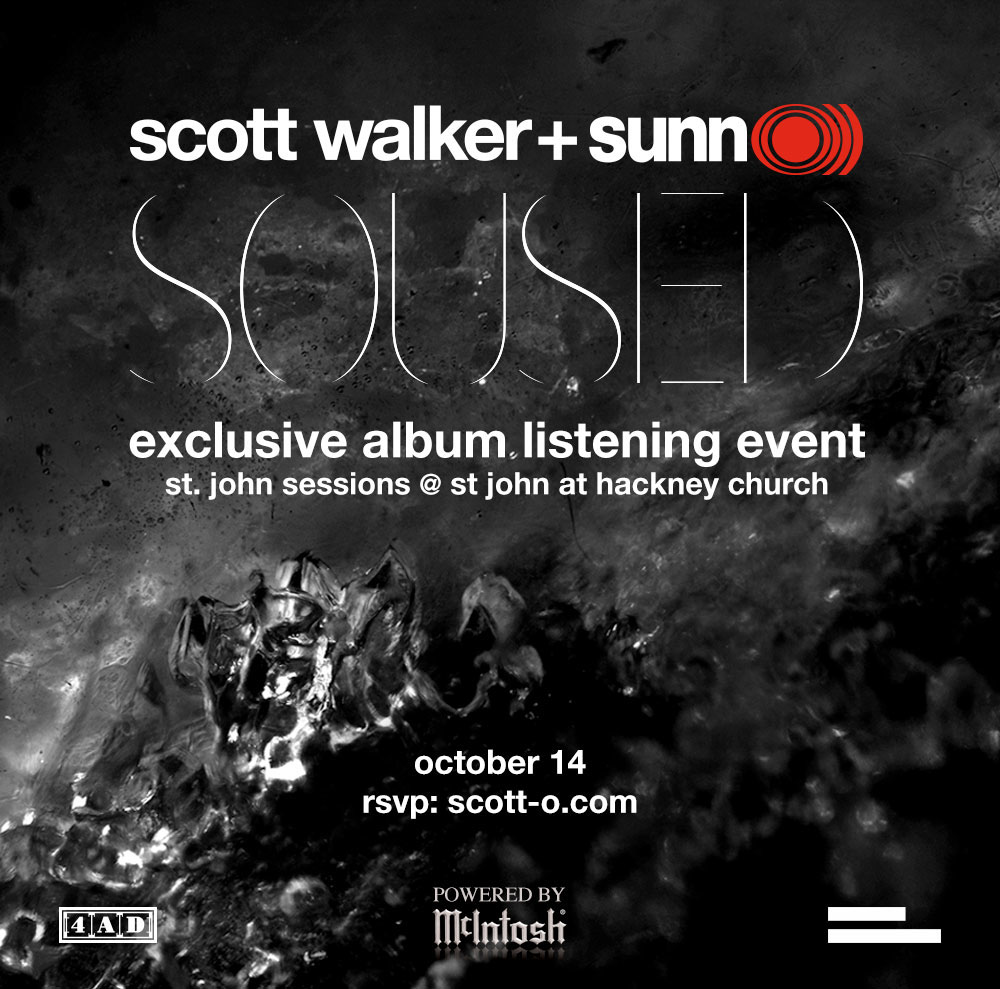 "Scott Walker + SUNN O))) ""Soused"" free listening event LONDON October 14 2014"