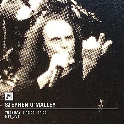 Stephen O'Malley DJ sets on NTS radio June 2016